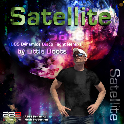 Satellite (BB3 Dynamics Disco Flight Remix)