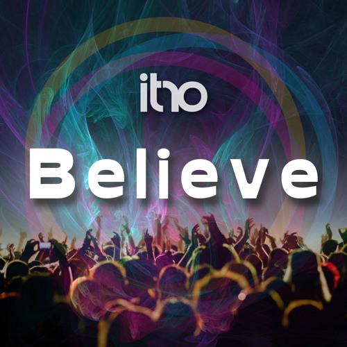 Itro - Believe (Original Mix)