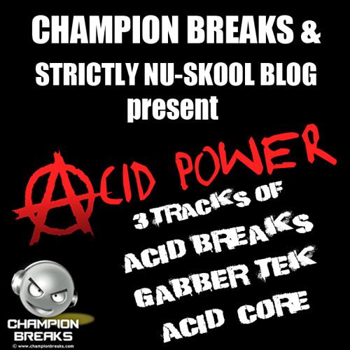 [SNBEP004] Champion Breaks - Acid Power EP (FREE 3-TRACK 320 DOWNLOAD)