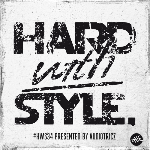 HARD with STYLE: Episode 34