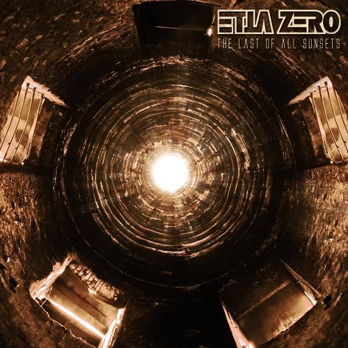 2014 - ETTA ZERO - The Last Of All Sunsets (Drop RMX)