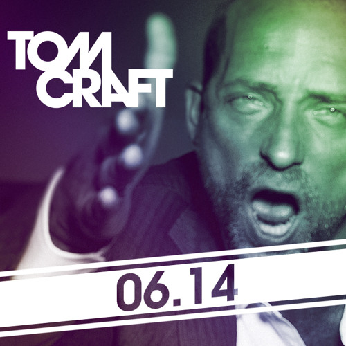 Tomcraft - In The Mix- June 2014