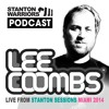 Lee Coombs Live At Stanton Sessions WMC 2014 Podcast