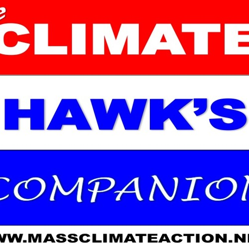 A Climate Hawk's Companion: Update on MA policy (PODCAST)