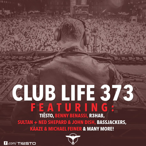 Tiësto's Club Life Podcast 373 - First Hour