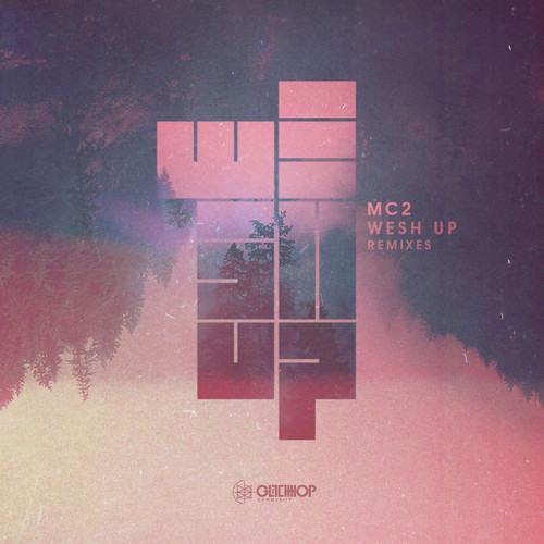 mc2 - wesh up (one hand clap remix)
