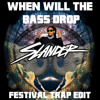 Sam F, The Lonely Island, Lil Jon - When Will The Bass Drop (Slander Festival Trap Edit)