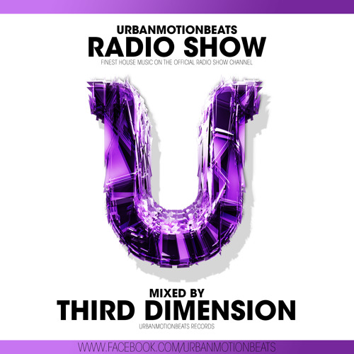 UrbanMotionBeats - Radio Show with Third Dimension Episode 083 (KW 22)