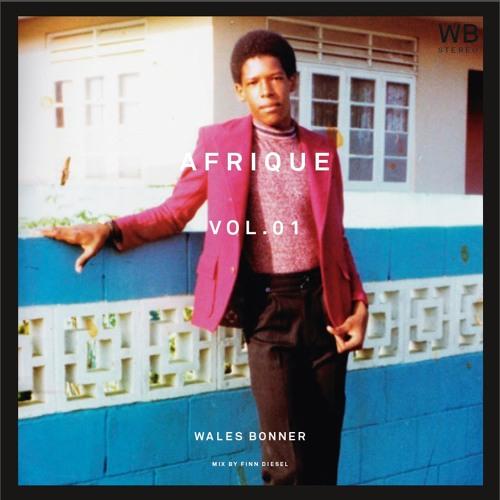 Afrique Vol. 1 Mix by Finn Diesel WALES BONNER SS15