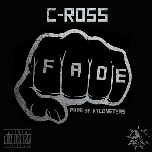 C-Ross - Fade ( PROD. Kylometers)