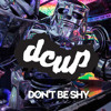 Dcup - Don't Be Shy (Wave Racer Remix)
