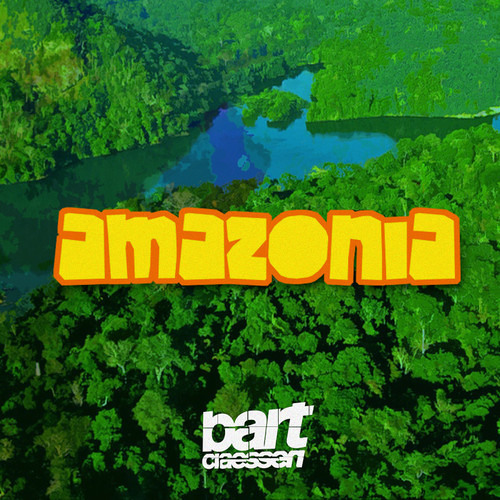 Bart Claessen - Amazonia [FREE DOWNLOAD]