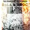DALA & J-ROC - WAR TORN    [FREE DOWNLOAD]