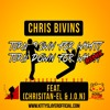"Chris Bivins ""Turn Down For What"" Remix"