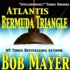 Atlantis: Bermuda Triangle by Robert Doherty and Bob Mayer, Narrated by J.C. Hayes