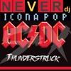 AC/DC vs Icona Pop - I Love Thunderstruck (NeverDJ 2014 Mashup) SC Remix Edition [FREE Download]
