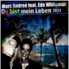 Marc Andree feat. Ede Whiteman - Du Bist mein Leben (Fragile Remix) Mp.3
