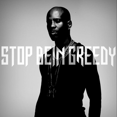 Stop Being Greedy Feat. Various Artists (Prod. By KenKen KillT IT)