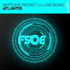 Neptune Project vs Luke Bond - Atlantis