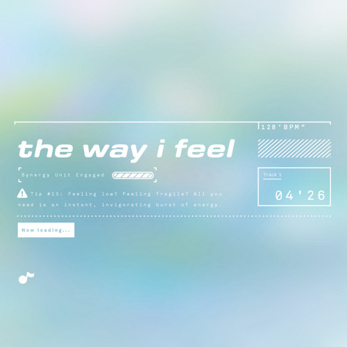 The Way I Feel (Recycle Culture's Hyperpop Remix)