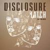 Disclosure ft. Sam Smith - Latch (Brompton Remix)**Free Download**