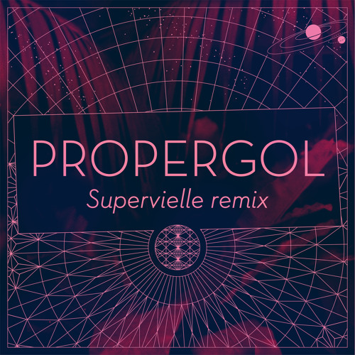 Propergol Supervielle Remix