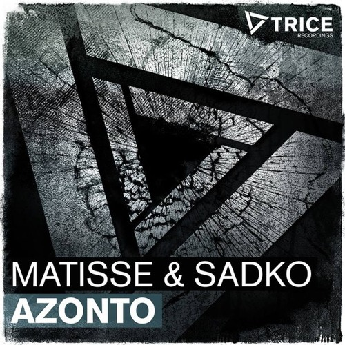 Matisse & Sadko - Azonto [RELEASE OUT 2 JUNE]