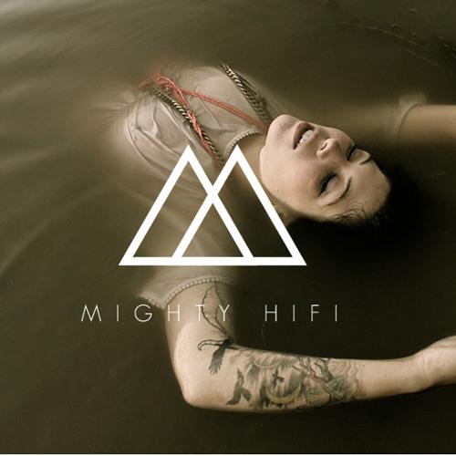 Mighty Hi Fi - July