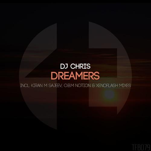 DJ Chris - Dreamers (Xenoflash Remix)