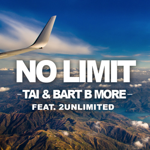 2Unlimited - No Limit (TAI & Bart B More Bootleg)