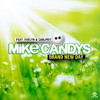 Mike Candys - Brand New Day - 2014 ( Noka AxL Ft Gerald Atimang ) Preview