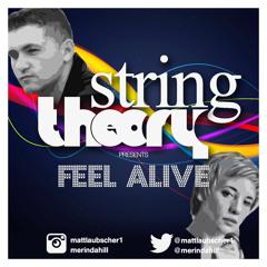 Feel Alive - Stringtheory (Original)