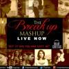 Break up MashUp Full Song | DJ Chetas