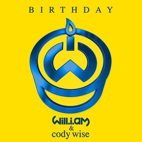 WILL.I.AM x CODY WISE - IT'S MY BIRTHDAY [MAKEEY Extended]