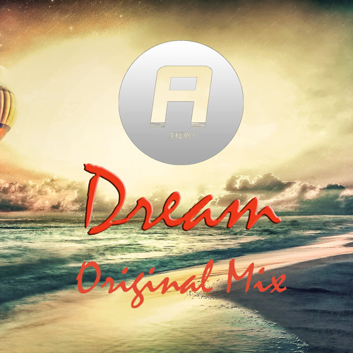 Axero - Dream (Original Mix)