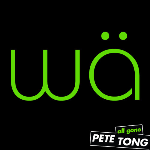 All Gone Pete Tong (Watermät Guest Mix)