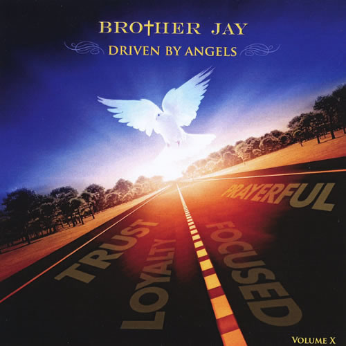Brother Jay : Driven By Angels