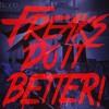 Freaks Do It Better! - Blood on the Dance Floor (ft. Kerry Louise)
