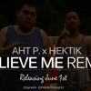 Lil Wayne - Believe Me (Feat. Drake) AyoAht  & Hektik Remix/Cover