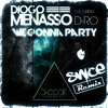 Diogo Menasso Ft. D - Ro - We Gonna Party (Snice Remix)