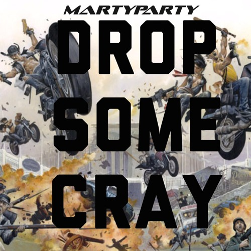 Drop Some Cray