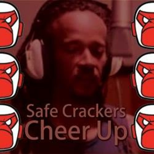 Safe Crackers - Cheer Up // FREE DOWNLOAD