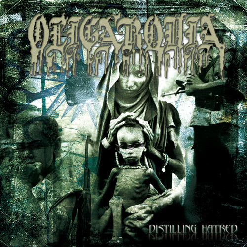 Oligarquia - 2011 - Distilling Hatred