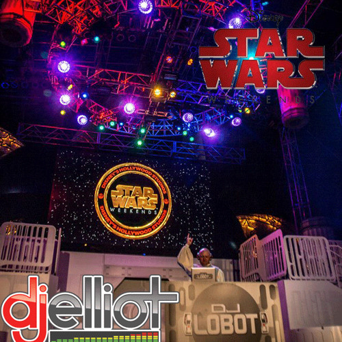 Star Wars Weekends with DJ Lobot, 5.23.2014