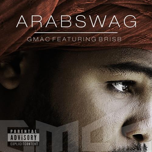 Arab Swag (feat. BrisB)