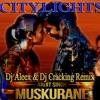 Muskurane Ki Wajah Tum Ho - Dj Aleex & Dj Cracking (L X Mix)