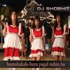 humshakals-Hum Pagal Nahin Ha
