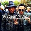 Pharrell Williams (N.E.R.D) Ft. G-Dragon & Missy Elliott -  Niliria + Provider