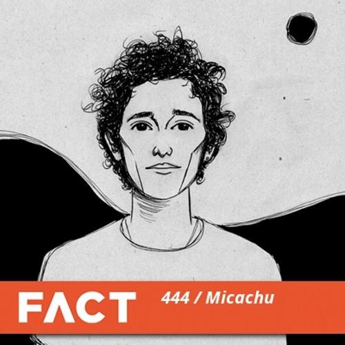 FACT mix 444 - Micachu & Brother May (Jun '14)