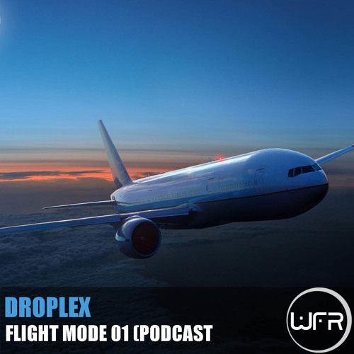 Droplex - Flight Mode 01